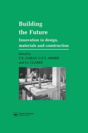 Building the Future: Innovation in design, materials and construction book cover