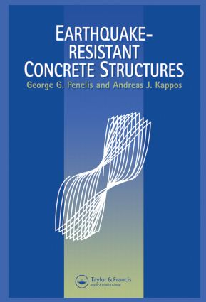 Earthquake Resistant Concrete Structures: 1st Edition (Hardback) book cover