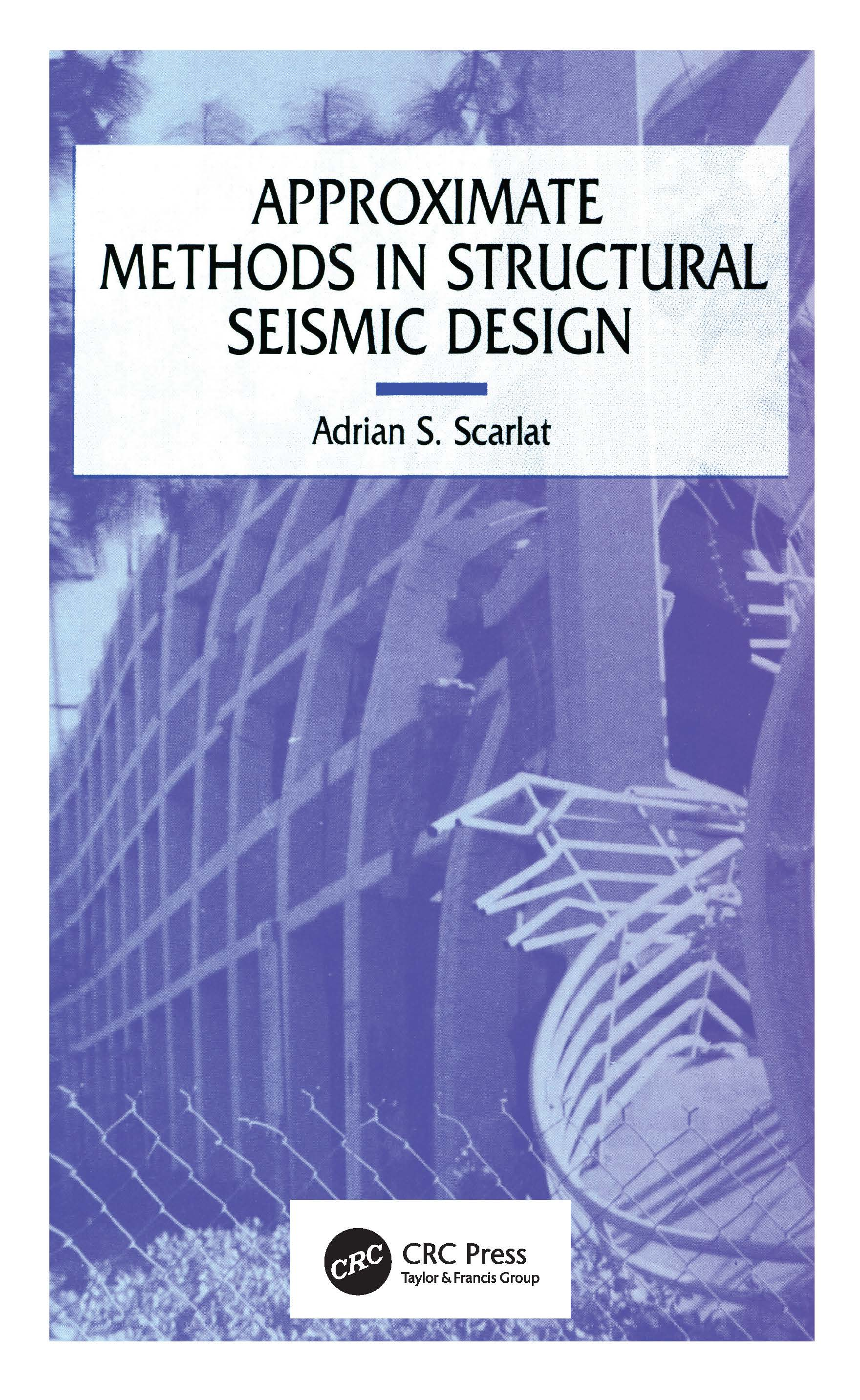 Approximate Methods in Structural Seismic Design: 1st Edition (Hardback) book cover
