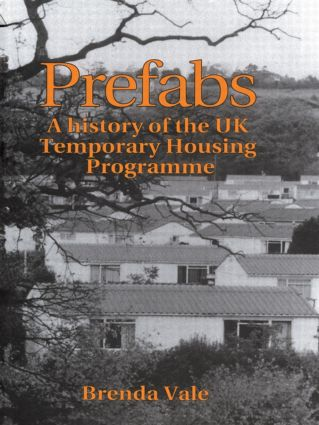 Prefabs: The history of the UK Temporary Housing Programme, 1st Edition (e-Book) book cover