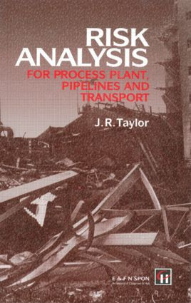 Risk Analysis for Process Plant, Pipelines and Transport: 1st Edition (Hardback) book cover