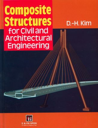 Composite Structures for Civil and Architectural Engineering (Hardback) book cover