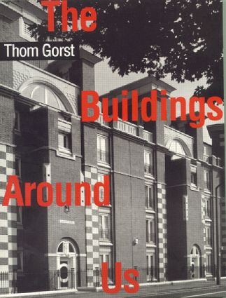 The Buildings Around Us: 1st Edition (Paperback) book cover