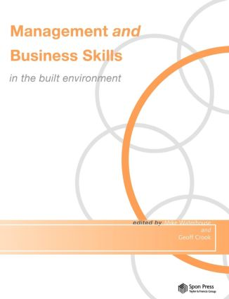 Management and Business Skills in the Built Environment: 1st Edition (Paperback) book cover