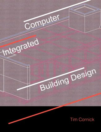 Computer-Integrated Building Design