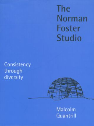 The Norman Foster Studio: Consistency Through Diversity book cover