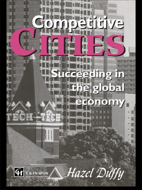 Competitive Cities: Succeeding in the Global Economy book cover
