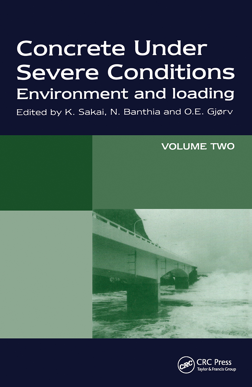 Concrete Under Severe Conditions: Environment and loading, 1st Edition (Hardback) book cover