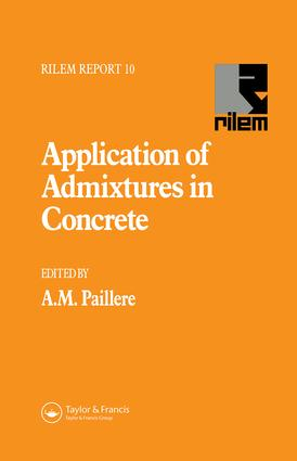 Application of Admixtures in Concrete: 1st Edition (Hardback) book cover