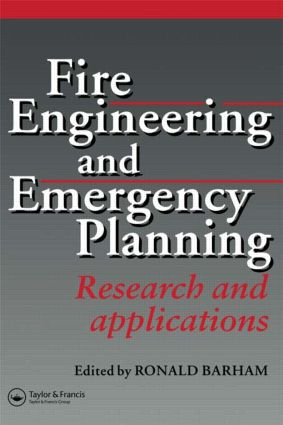 Fire Engineering and Emergency Planning: Research and applications, 1st Edition (Hardback) book cover
