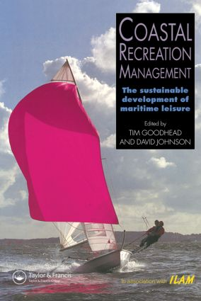 Coastal Recreation Management: The sustainable development of maritime leisure, 1st Edition (Paperback) book cover