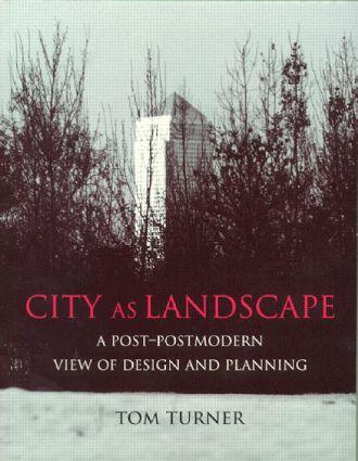 City as Landscape