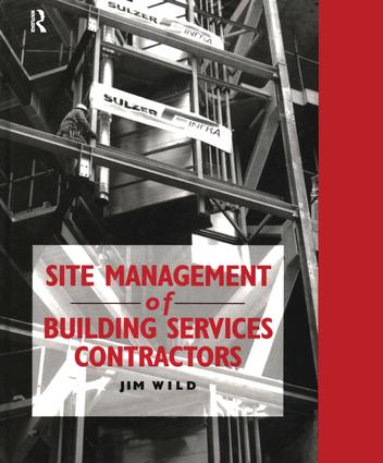 Site Management of Building Services Contractors book cover