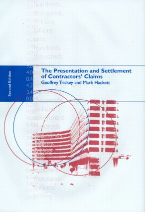 The Presentation and Settlement of Contractors' Claims - E2 (Hardback) book cover