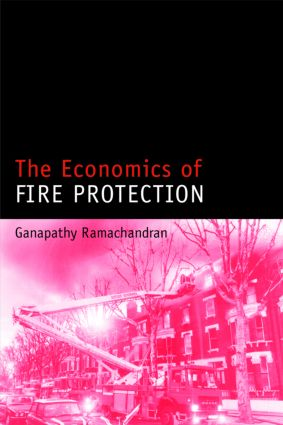 The Economics of Fire Protection (Hardback) book cover