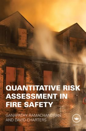 Quantitative Risk Assessment in Fire Safety: 1st Edition (Hardback) book cover