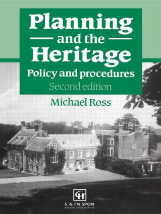 Planning and the Heritage: Policy and procedures book cover