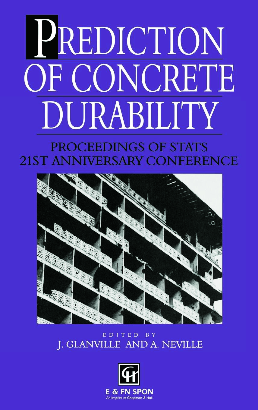 Prediction of Concrete Durability: Proceedings of STATS 21st anniversary conference, 1st Edition (Hardback) book cover