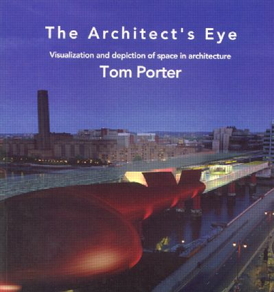 The Architect's Eye: 1st Edition (Paperback) book cover