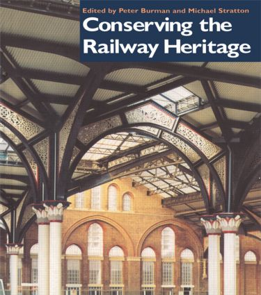 Conserving the Railway Heritage (Paperback) book cover