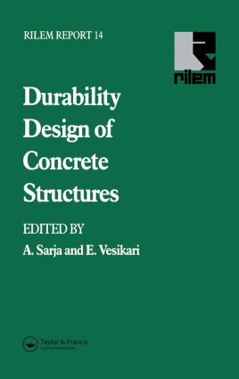Durability Design of Concrete Structures: 1st Edition (Hardback) book cover