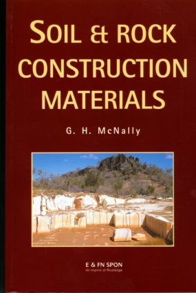 Soil and Rock Construction Materials: 1st Edition (Paperback) book cover