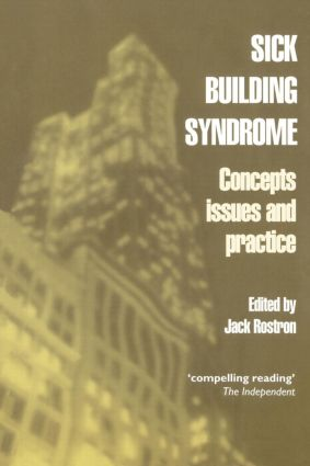 Sick Building Syndrome: Concepts, Issues and Practice, 1st Edition (Paperback) book cover