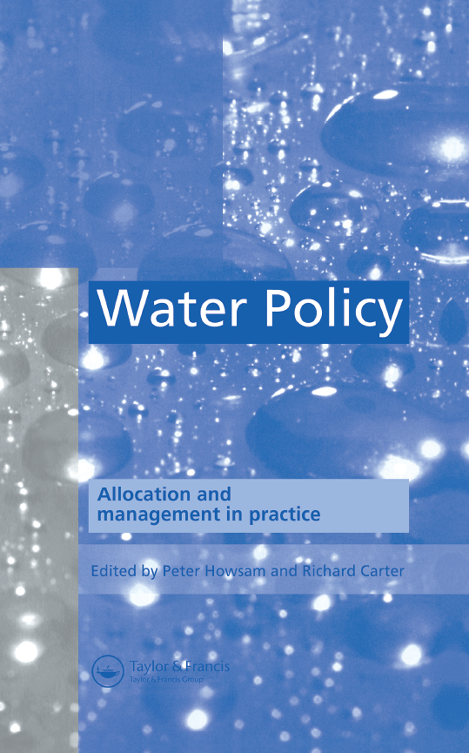 Water Policy: Allocation and management in practice, 1st Edition (Hardback) book cover