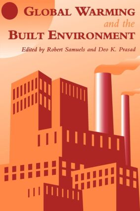 Global Warming and the Built Environment: 1st Edition (Paperback) book cover