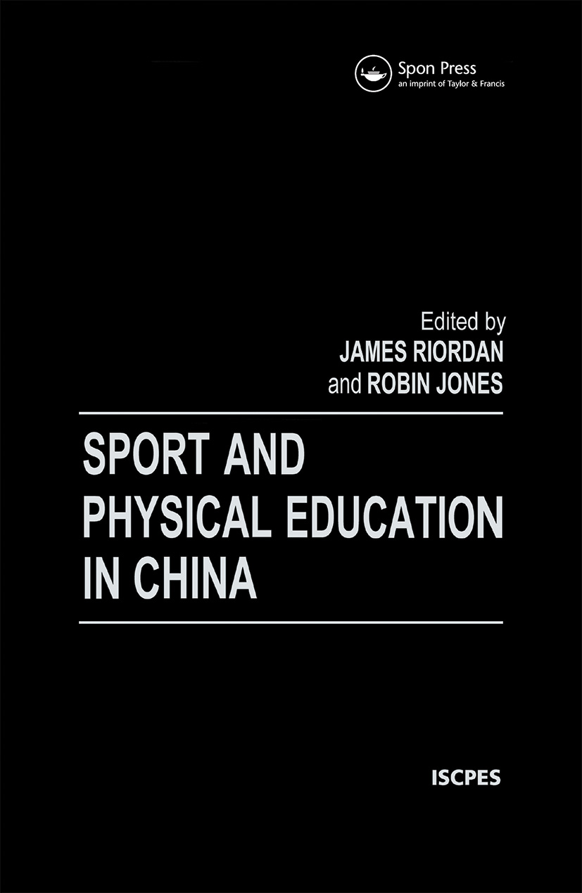 Sport and Physical Education in China: 1st Edition (e-Book) book cover