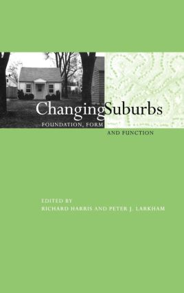 Changing Suburbs: Foundation, Form and Function (Hardback) book cover