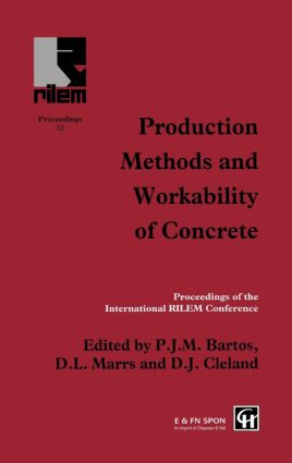 Production Methods and Workability of Concrete: 1st Edition (Hardback) book cover