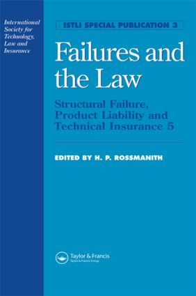 Failures and the Law: Structural Failure, Product Liability and Technical Insurance 5 book cover