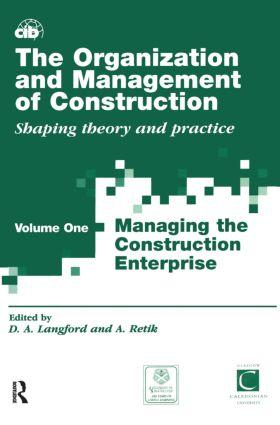 The Organization and Management of Construction: Managing the construction enterprise book cover