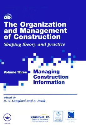 The Organization and Management of Construction: Managing construction information (e-Book) book cover