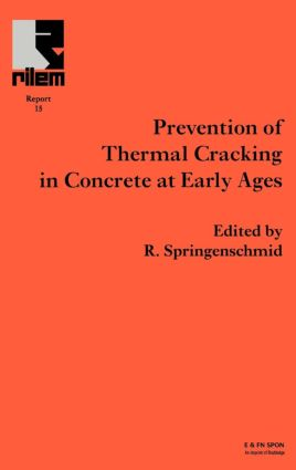 Prevention of Thermal Cracking in Concrete at Early Ages: 1st Edition (Hardback) book cover