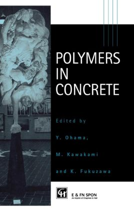 Polymers in Concrete: 1st Edition (Hardback) book cover