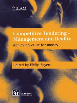 Competitive Tendering - Management and Reality: Achieving value for money, 1st Edition (Hardback) book cover