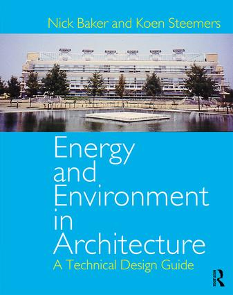 Energy and Environment in Architecture: A Technical Design Guide book cover