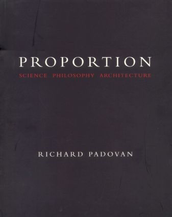 Proportion: Science, Philosophy, Architecture (Paperback) book cover