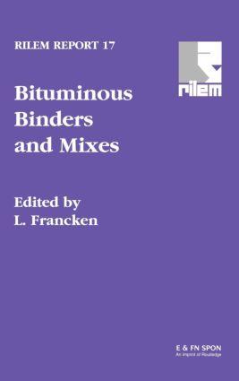 Bituminous Binders and Mixes: 1st Edition (Hardback) book cover