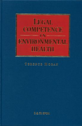 Legal Competence in Environmental Health: 1st Edition (Hardback) book cover