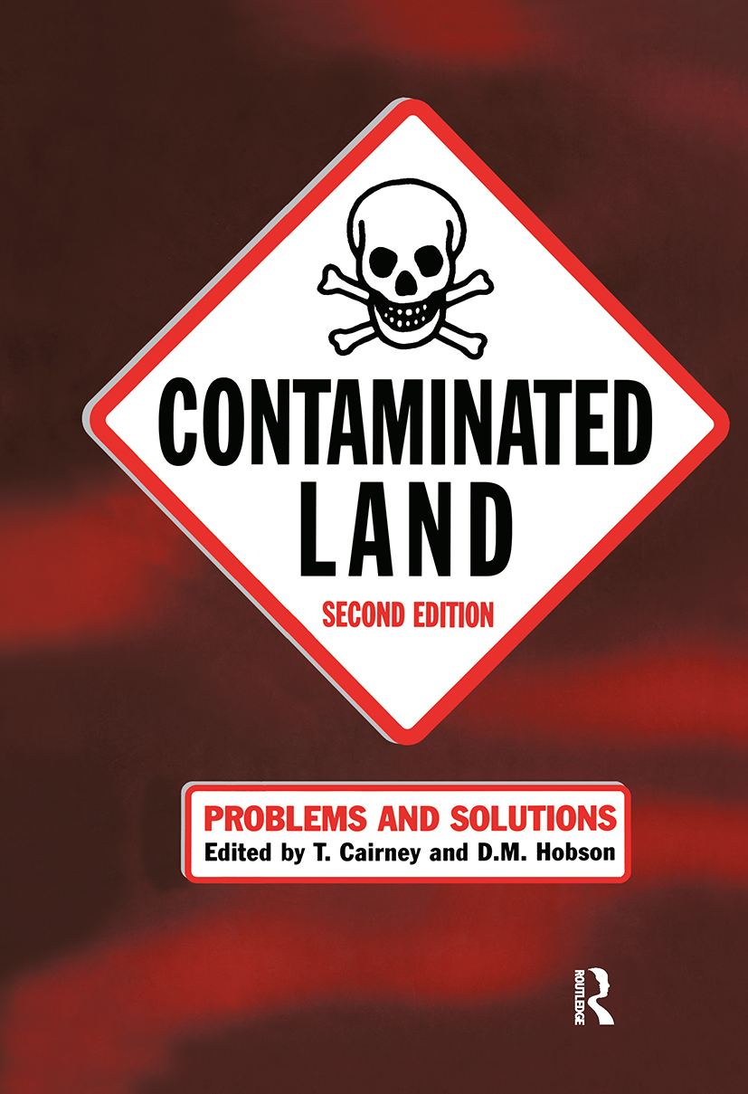 Contaminated Land: Problems and Solutions, Second Edition, 2nd Edition (Hardback) book cover