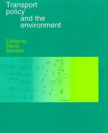 Transport Policy and the Environment (Hardback) book cover