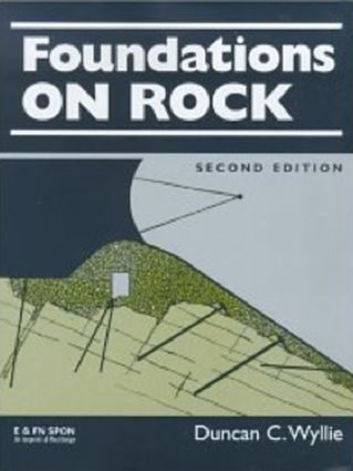 Foundations on Rock: Engineering Practice, Second Edition, 2nd Edition (Hardback) book cover