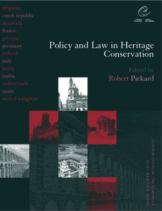 Policy and Law in Heritage Conservation: 1st Edition (Paperback) book cover