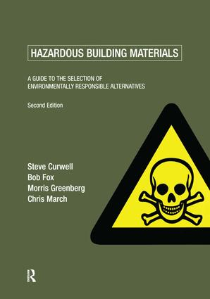 Hazardous Building Materials: A Guide to the Selection of Environmentally Responsible Alternatives, 2nd Edition (Paperback) book cover