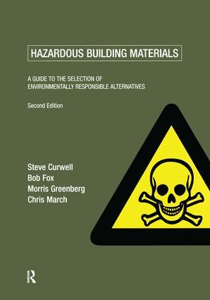 Hazardous Building Materials: A Guide to the Selection of Environmentally Responsible Alternatives book cover