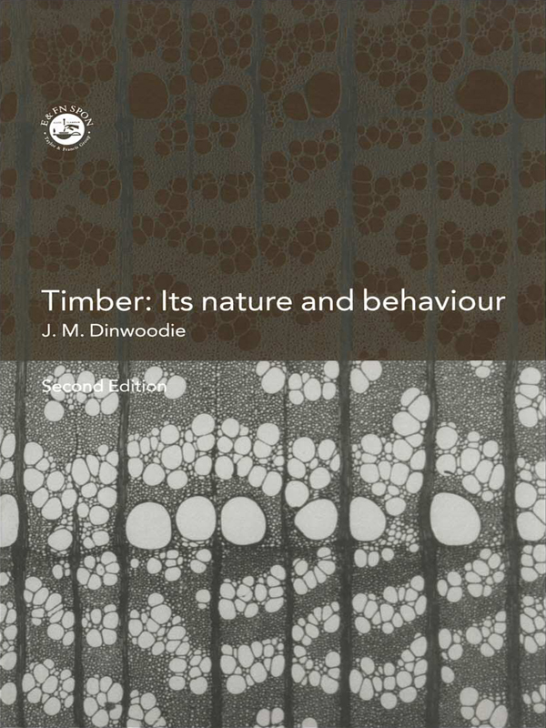 Timber: Its Nature and Behaviour, 2nd Edition (Paperback) book cover