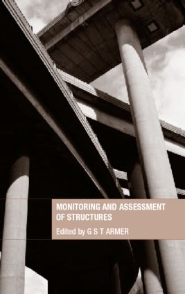 Monitoring and Assessment of Structures: 1st Edition (Hardback) book cover